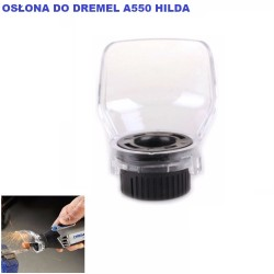 Osłona DREMEL A550 HILDA